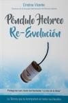 Péndulo Hebreo: Re-Evolución