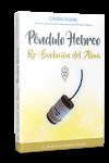 Péndulo Hebreo: Re-Evolución del Alma